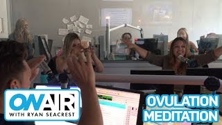 Ryan Leads Sisanie in an Ovulation Meditation | On Air with Ryan Seacrest