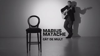 Marius Matache - Cat de Mult