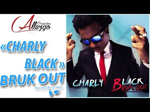 Charly Black - Bruk Out (Audio Stream) Real by Dj Maze