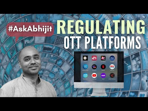 #AskAbhijit EP-5 on how he would regulate the OTT platforms in India, followed by a Q & A session