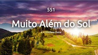 551 MUITO ALÉM DO SOL | HINÁRIO ADVENTISTA thumbnail