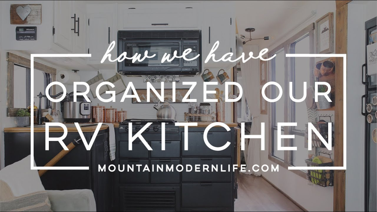 How We Ve Organized Our Rv Kitchen Youtube