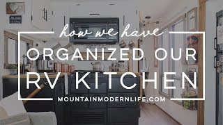 How we've Organized our RV Kitchen