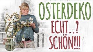 OSTERDEKO - ECHT..? SCHÖN!!! - DIY