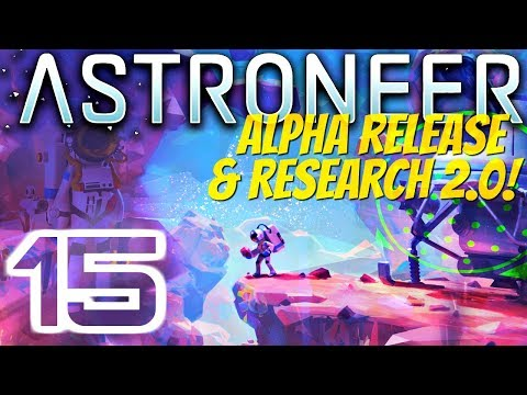 SO MUCH LITHIUM | Astroneer Alpha 0.5.0.0 #15
