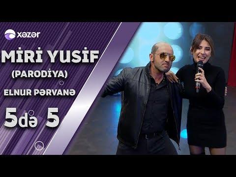 Parodiya Miri Yusif - Səndən Bir Dənədir (Elnur Mahmudov & Pərvanə)