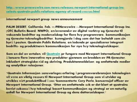 Newport International Group Inc. velger Quatrain Public Relations Agency av post- helpforum.sky