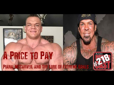 A Price to Pay - Piana, McCarver, and The Lure of Extreme Goals | Mark Bell's PowerCast 218