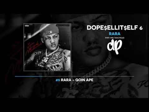 RaRa - Dope$ellit$elf 6 (FULL MIXTAPE)