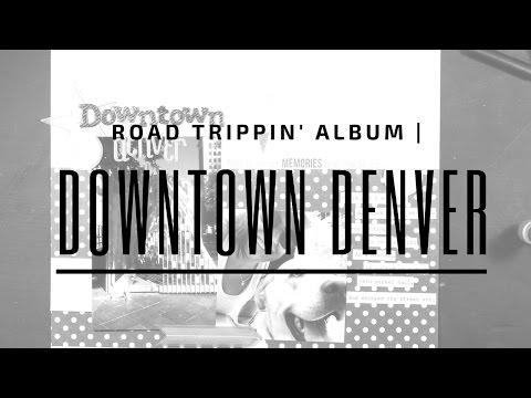 road-trippin'-album- -downtown-denver