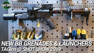 New BB Grenades & Launchers - TAGinn @ Shot Show 2019