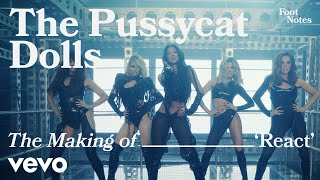 The Pussycat Dolls - The Making of 'React' | Vevo Footnotes