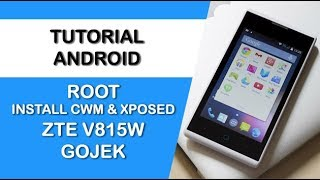 ROOT CUSTOM RECOVERY CWM & XPOSED ZTE V815W