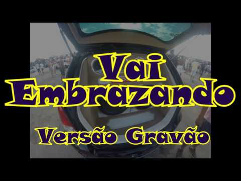 Mc Zack part Mc Vigary -Vai Embrazando- versão grave automotivo