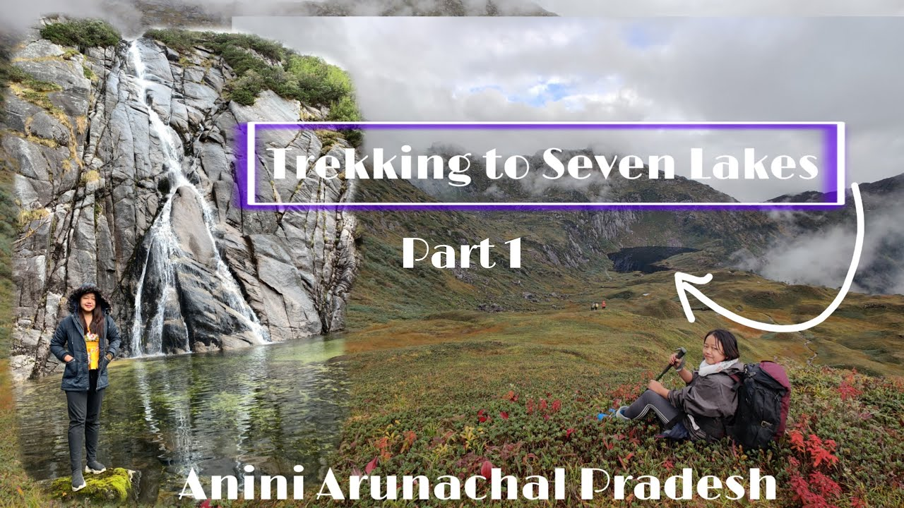 Download Seven Lakes, an unexplored valley in Anini ll Part 1 ll Roing To Anini ll