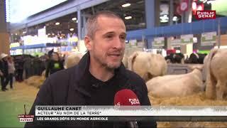 L'acteur Guillaume Canet s'engage pour les agriculteurs en détresse - Salon de l'agriculture
