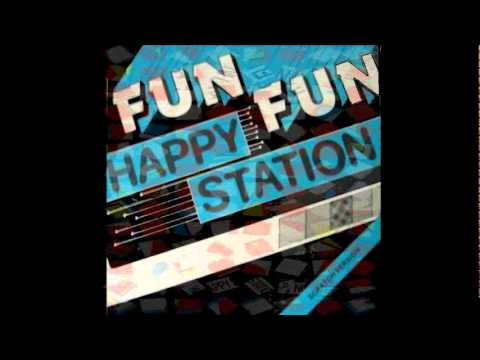 Fun Fun - Happy Station (7'') [Audio Only]