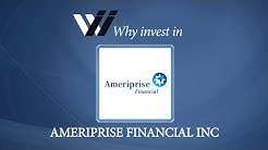 Ameriprise Financial Inc - Why Invest in