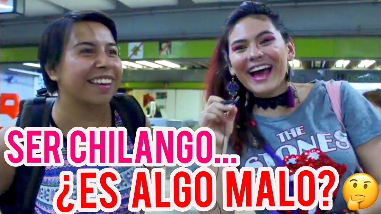 Download ¿Quiénes son los chilangos? ¿Qué significa CHILANGO? -Ixpanea
