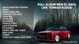 FULL ALBUM NEW EL SAFA LIVE TERNADI KUDUS #049