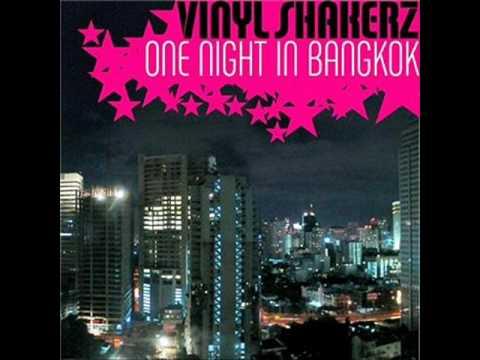Vinylshakerz  One night in Bangkok Vinylshakerz French Xxl Mix