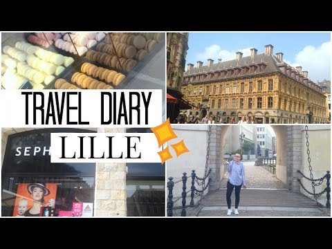LILLE TRAVEL DIARY | Sterstruck