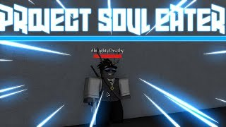 Project: Soul Eater | NEW SOUL EATER GAME EVERYTHING YOU NEED TO KNOW | Roblox