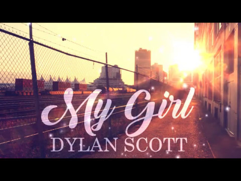 Dylan Scott - My Girl (Lyric Video)