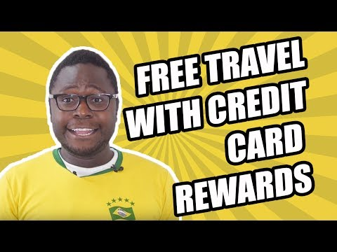 Free Travel with Credit Card Rewards
