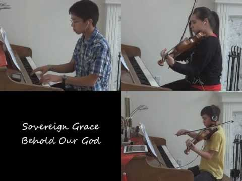 Sovereign Grace Music - Behold Our God [piano/violin cover]