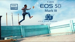 Canon 5D Mark III 60fps Ultra Slow Motion Test Video