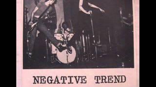 Negative Trend-Pacified ( 1977 US Noise Punk /Proto Hardcore Punk/Garage Punk)