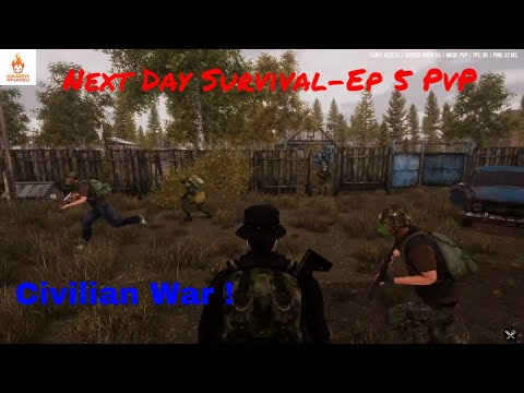 Next Day Survival | Ep 5 | PvP | Ready to fight | Civilian Faction