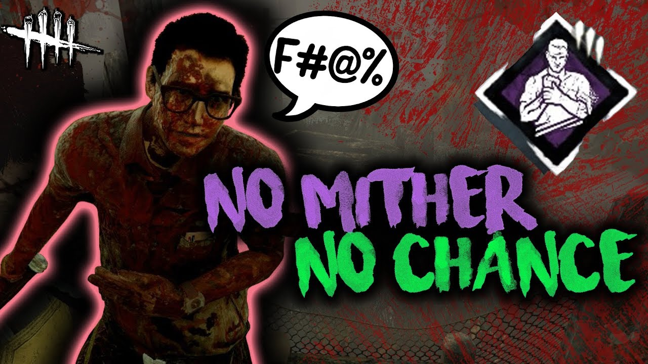 No Mither Chance Dead By Daylight With Hybridpanda Survivor