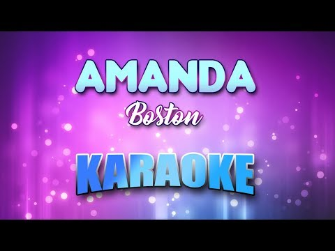 Boston - Amanda (Karaoke & Lyrics)