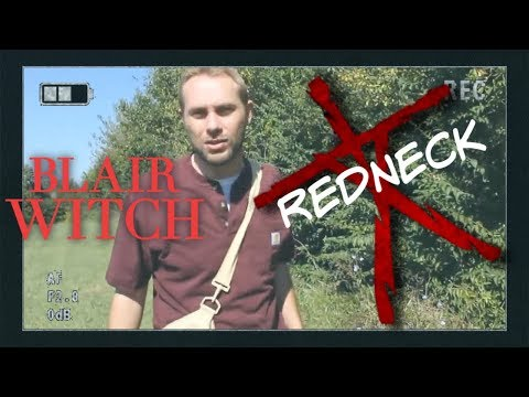 The Redneck Blair Witch Project