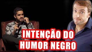 A Intenção do Humor Negro