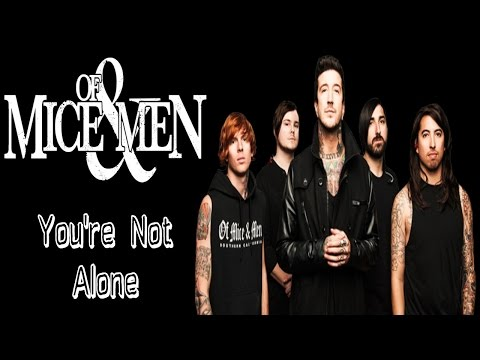 Of Mice & Men - You're Not Alone [ inglés/Español]