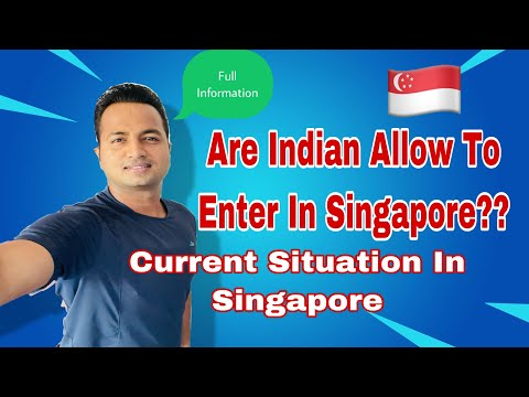Are Indian Allow To Enter In Singapore??Current Situation In Singapore | Study and Work in Singapore
