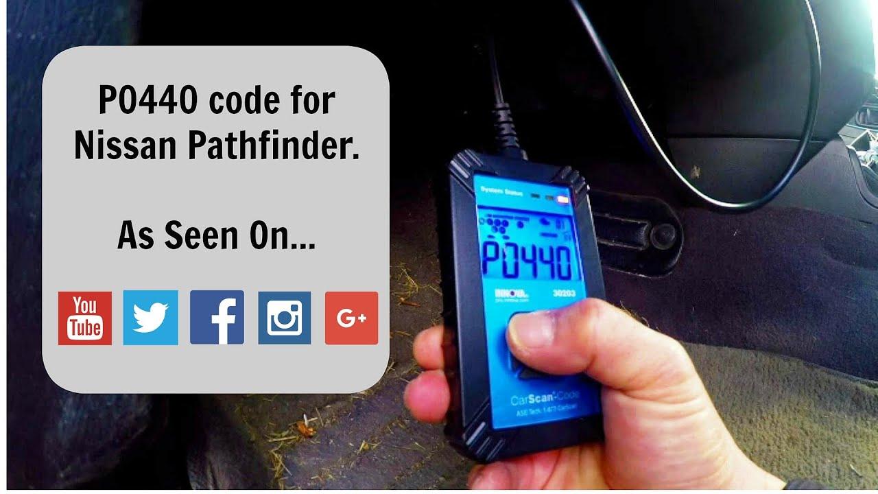 fix OBD P0440: Nissan Pathfinder Trouble Code evap system ...