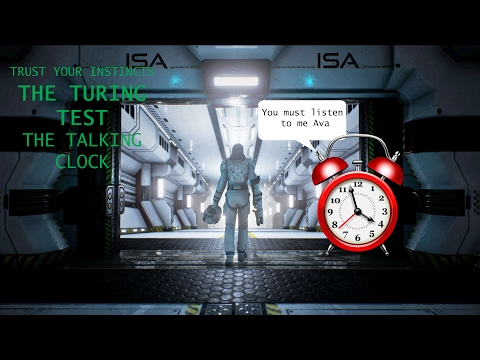 The Turing Test - Chapter 7 pt1 - The Talking Clock