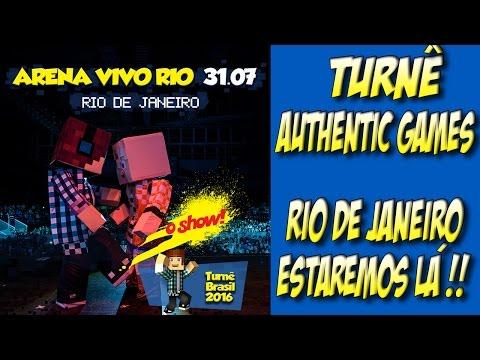 Turnê Authentic Games Rio de Janeiro - Nós vamos!