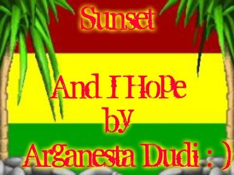 Sunset - And I Hope by Lyrics (New Version)