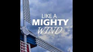 """Like A Mighty Wind"" - May 31st 2020 | FCC Valdosta"