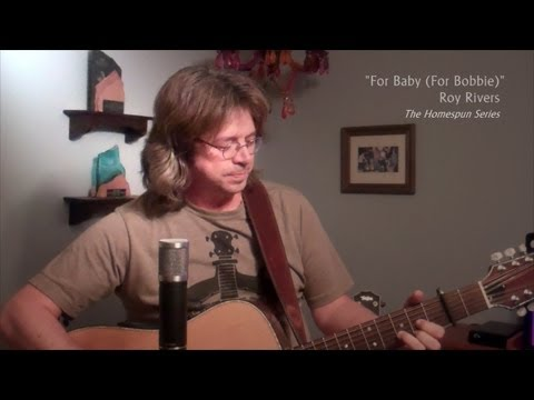 "Roy Rivers ""For Baby (For Bobbie)"""