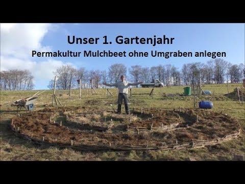 Permakultur Mulchbeet Ohne Umgraben Anlegen Youtube