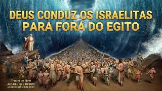 """Música gospel """"Aquele que detém a soberania sobre tudo"""" Clipe 7 - Deus conduz os israelitas para fora do Egito"""
