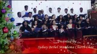 Maanathudichoru - Malayalam Christmas Carol Song by Sydney Bethel Marthoma Church Choir
