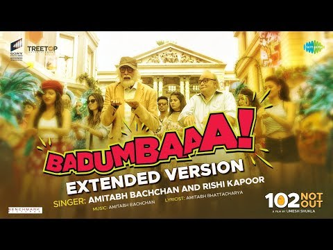 Badumbaaa  Zumba Zumba Extended Version 102 Not Out  Full Song  Amitabh Bachchan  Rishi Kapoor