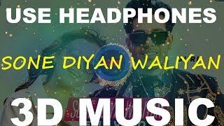 Sone Diya Waliyan   Guri   3D Music World   3D Bass Boosted